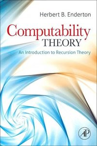 Computability Theory: An Introduction to Recursion Theory-cover