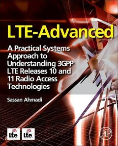 LTE-Advanced: A Practical Systems Approach to Understanding 3GPP LTE Releases 10 and 11 Radio Access Technologies-cover