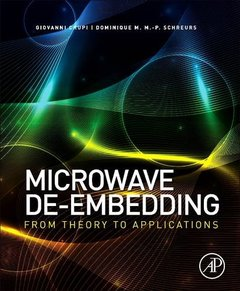 Microwave De-embedding: From Theory to Applications-cover