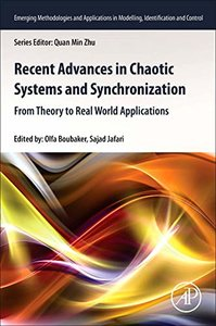 Recent Advances in Chaotic Systems and Synchronization: From Theory to Real World Applications (Emerging Methodologies and Applications in Modelling, Identification and Control)-cover