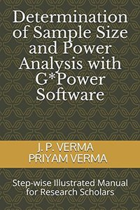 Determination of Sample Size and Power Analysis with G*Power Software: Step-wise Illustrated Manual for Research Scholars-cover
