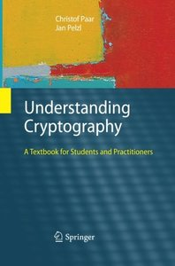 Understanding Cryptography: A Textbook for Students and Practitioners-cover