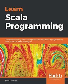 Learn Scala Programming: A comprehensive guide covering functional and reactive programming with Scala 2.13, Akka, and Lagom-cover