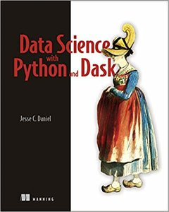 Data Science with Python and Dask-cover