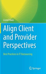 Align Client and Provider Perspectives: Best Practices in IT Outsourcing-cover