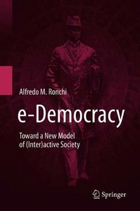 e-Democracy: Toward a New model of (Inter)active Society-cover