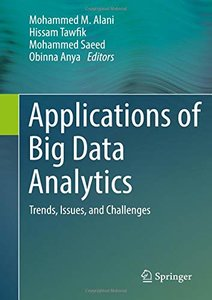 Applications of Big Data Analytics: Trends, Issues, and Challenges-cover