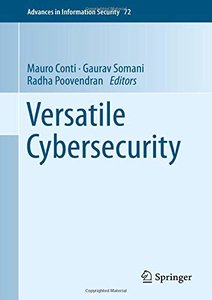 Versatile Cybersecurity (Advances in Information Security)-cover