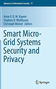Smart Micro-Grid Systems Security and Privacy (Advances in Information Security)-cover