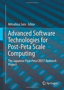 Advanced Software Technologies for Post-Peta Scale Computing: The Japanese Post-Peta CREST Research Project-cover