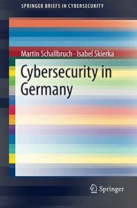 Cybersecurity in Germany (SpringerBriefs in Cybersecurity)-cover