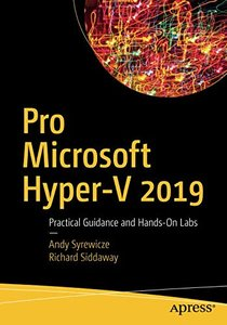 Pro Microsoft Hyper-V 2019: Practical Guidance and Hands-On Labs-cover