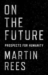 On the Future: Prospects for Humanity-cover