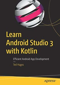 Learn Android Studio 3 with Kotlin: Efficient Android App Development-cover