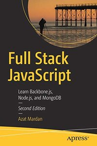 Full Stack JavaScript: Learn Backbone.js, Node.js, and MongoDB-cover