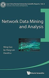 Network Data Mining and Analysis (East China Normal University Scientific Reports)