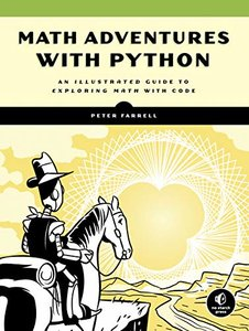 Math Adventures with Python: An Illustrated Guide to Exploring Math with Code (Paperback)-cover