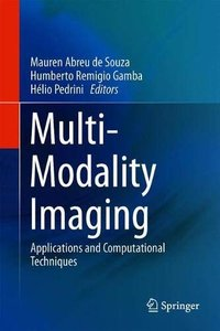 Multi-Modality Imaging: Applications and Computational Techniques-cover