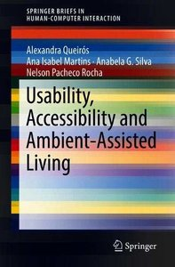 Usability, Accessibility and Ambient-Assisted Living (Human–Computer Interaction Series)-cover