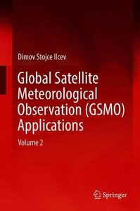 Global Satellite Meteorological Observation (GSMO) Applications: Volume 2-cover