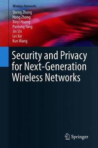 Security and Privacy for Next-Generation Wireless Networks-cover