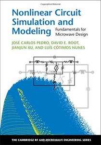 Nonlinear Circuit Simulation and Modeling: Fundamentals for Microwave Design (Hardcover)-cover
