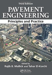Pavement Engineering: Principles and Practice, 3/e (Hardcover) -cover