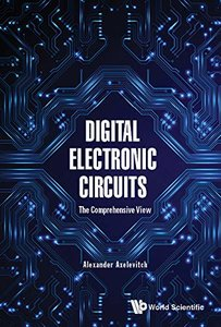 Digital Electronic Circuits: The Comprehensive View-cover