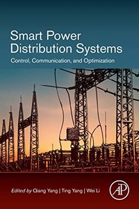 Smart Power Distribution Systems: Control, Communication, and Optimization-cover