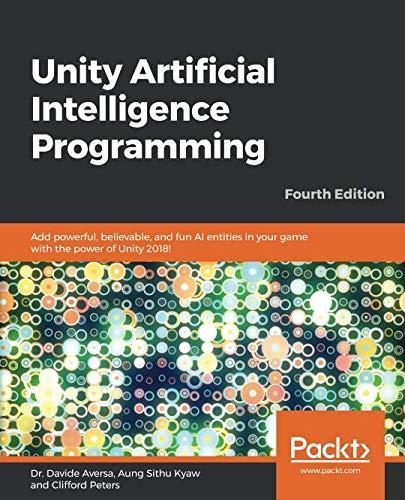 天瓏網路書店   Unity Artificial Intelligence Programming: Add powerful,  believable, and fun AI entities in your game with the power of Unity 2018!,  4th