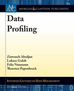 Data Profiling (Synthesis Lectures on Data Management)-cover