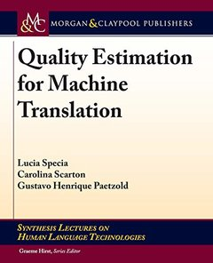 Quality Estimation for Machine Translation (Synthesis Lectures on Human Language Technologies)-cover