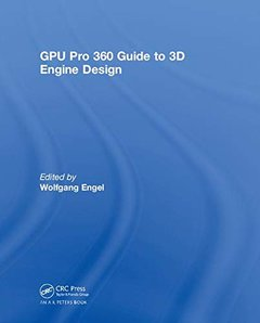 GPU Pro 360 Guide to 3D Engine Design (Hardcover)-cover
