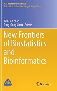 New Frontiers of Biostatistics and Bioinformatics (ICSA Book Series in Statistics)-cover