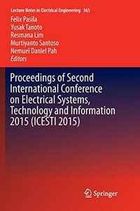 Proceedings of Second International Conference on Electrical Systems, Technology and Information 2015 (Icesti 2015) (Lecture Notes in Electrical Engineering)-cover