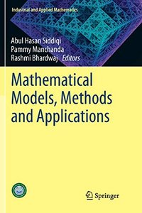 Mathematical Models, Methods and Applications (Industrial and Applied Mathematics)-cover