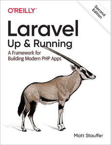 Laravel : Up & Running: A Framework for Building Modern PHP Apps, 2/e-cover