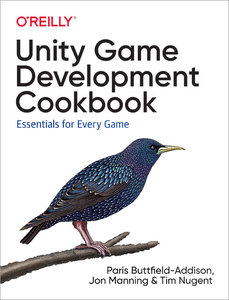Unity Game Development Cookbook: From the Basics to Virtual Reality-cover