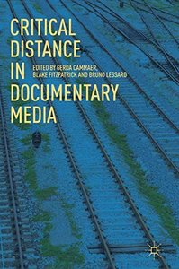 Critical Distance in Documentary Media-cover