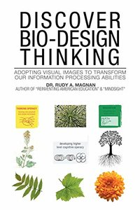 Discover Bio-design Thinking: Adopting Visual Images to Transform Our Information Processing Abilities-cover