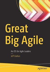 Great Big Agile: An OS for Agile Leaders-cover