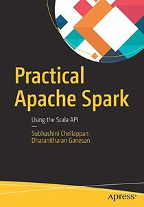 Practical Apache Spark: Using the Scala API-cover