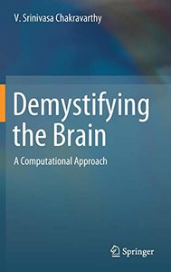 Demystifying the Brain: A Computational Approach-cover