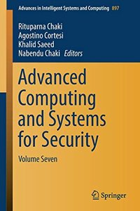 Advanced Computing and Systems for Security: Volume Seven (Advances in Intelligent Systems and Computing)-cover
