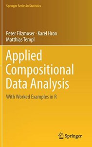 Applied Compositional Data Analysis: With Worked Examples in R (Springer Series in Statistics)-cover