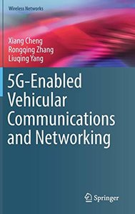 5G-Enabled Vehicular Communications and Networking (Wireless Networks)-cover