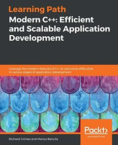 Learning Path - Modern C++: Efficient and Scalable Application Development: Become a pro at building efficient and scalable applications using this versatile language-cover