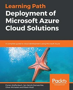 Learning Path - Deploying Azure Solutions: A complete guide to cloud development using Microsoft Azure-cover