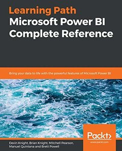 Microsoft PowerBI Complete Reference: Bring your data to life with the powerful features of Microsoft Power BI-cover