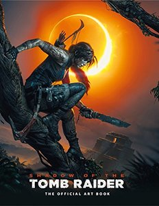 Shadow of the Tomb Raider The Official Art Book-cover